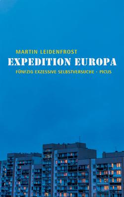 Expedition Europa von Leidenfrost,  Martin