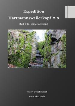Expedition Hartmannsweilerkopf 2.0 von Bussat,  Detlef