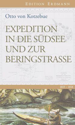 Expedition in die Südsee und zur Beringstrasse von Kotzebue,  Otto von