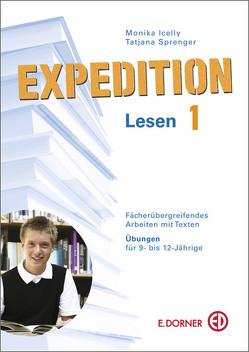 Expedition Lesen 1. Fächerübergreifendes Arbeiten mit Texten. Kopiervorlagen für 9- bis 12-Jährige von Icelly,  Monika, Sprenger,  Tatjana