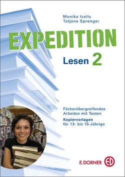 Expedition Lesen 2. Fächerübergreifendes Arbeiten mit Texten. Kopiervorlagen für 13- bis 15-Jährige von Icelly,  Monika, Sprenger,  Tatjana