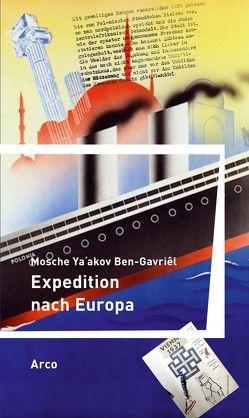 Expedition nach Europa von Ben-Gavriêl,  Mosche Ya´akov