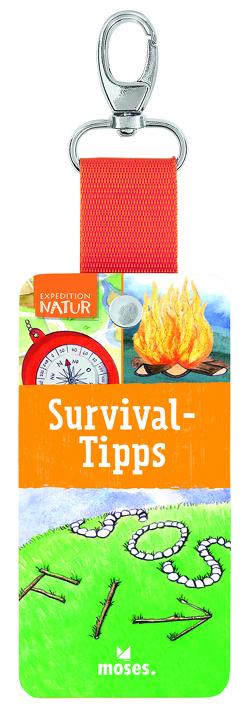 Expedition Natur – Survival Tipps von Buresch,  Bettina, Saan,  Anita van