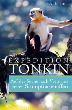 Expedition Tonkin von Althoetmar,  Kai