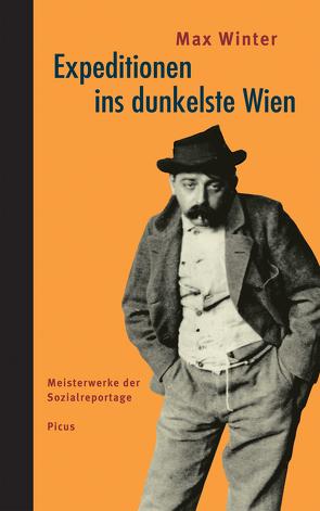 Expeditionen ins dunkelste Wien von Haas,  Hannes, Winter,  Max