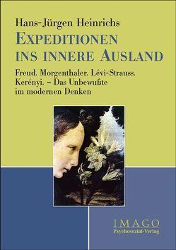 Expeditionen ins innere Ausland von Heinrichs,  Hans-Jürgen