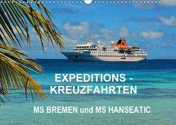 Expeditions-Kreuzfahrten MS BREMEN und MS HANSEATIC (Wandkalender 2018 DIN A3 quer) von Pfaff,  Hans-Gerhard