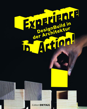 Experience in Action. von Bader,  Vera Simone, Lepik,  Andres