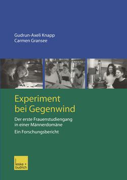 Experiment bei Gegenwind von Gransee,  Carmen, Knapp,  Gudrun-Axelie