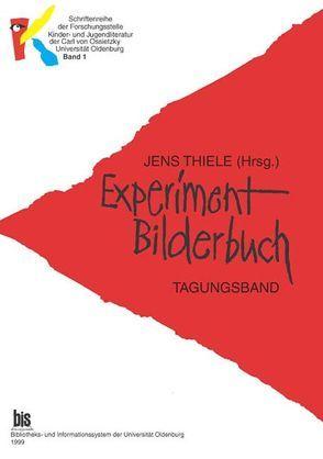 Experiment Bilderbuch von Thiele,  Jens
