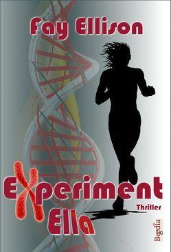 Experiment Ella von Ellison,  Fay