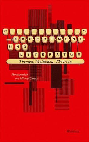 Experiment und Literatur von Gamper,  Michael