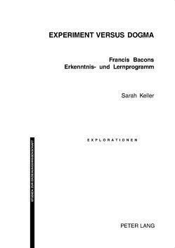 Experiment versus Dogma von Keller,  Sarah