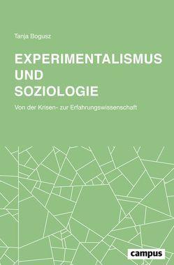 Experimentalismus und Soziologie von Bogusz,  Tanja