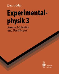 Experimentalphysik 3 von Demtröder,  W.