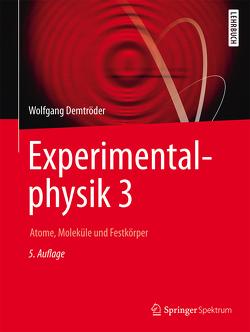 Experimentalphysik 3 von Demtröder,  Wolfgang