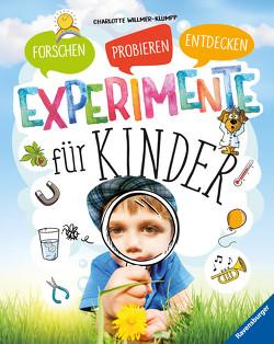 Experimente für Kinder von Spiegelhauer,  Billa, Voigt,  Silke, Willmer-Klumpp,  Charlotte