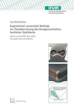 Experimentell-numerische Methode zur Charakterisierung des Versagensverhaltens hochfester Stahlbleche von Behrens,  Bernd-Arno, Peshekhodov,  Ilya