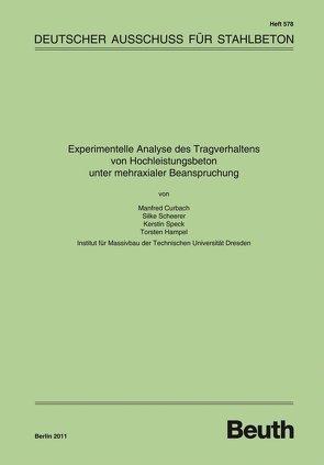 Experimentelle Analyse des Tragverhaltens von Hochleistungsbeton unter mehraxialer Beanspruchung von Curbach,  Manfred, Hampel,  Torsten, Scheerer,  Silke, Speck,  Kerstin