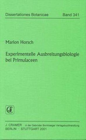Experimentelle Ausbreitungsbiologie bei Primulaceen von Horsch,  Marion