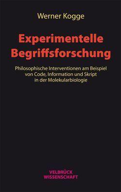 Experimentelle Begriffsforschung von Kogge,  Werner