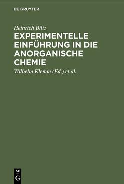 Experimentelle Einführung in die anorganische Chemie von Biltz,  Heinrich, Fischer,  Werner, Klemm,  Wilhelm