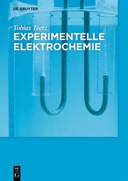 Experimentelle Elektrochemie von Teetz,  Tobias