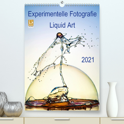 Experimentelle Fotografie Liquid Art (Premium, hochwertiger DIN A2 Wandkalender 2021, Kunstdruck in Hochglanz) von Jager,  Henry