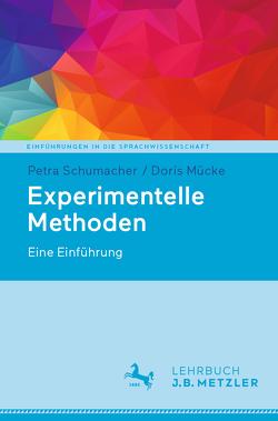 Experimentelle Methoden von Mücke,  Doris, Schumacher,  Petra