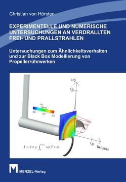 EXPERIMENTELLE UND NUMERISCHE UNTERSUCHUNGEN AN VERDRALLTEN FREI- UND PRALLSTRAHLEN von Hörsten,  Christian von