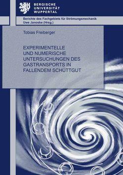 Experimentelle und numerische Untersuchungen des Gastransports in fallendem Schüttgut von Freiberger,  Tobias