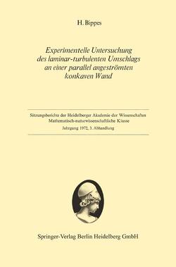 Experimentelle Untersuchung des laminar-turbulenten Umschlags an einer parallel angeströmten konkaven Wand von Bippes,  Hans