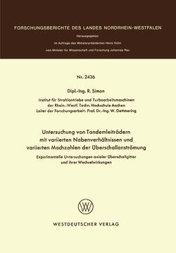 Experimentelle Untersuchungen axialer Überschallgitter und ihrer Wechselwirkungen von Simon,  R.