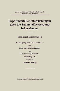 Experimentelle Untersuchungen über die Sauerstoffversorgung bei Anämien von Bieling,  Richard