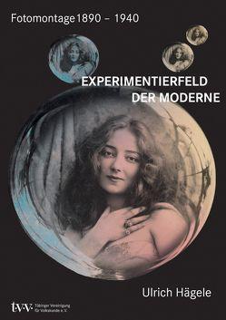 Experimentierfeld der Moderne von Hägele,  Ulrich