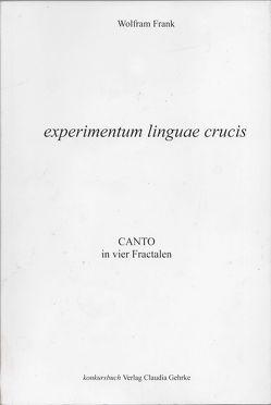 experimentum linguae crucis von Frank,  Wolfram