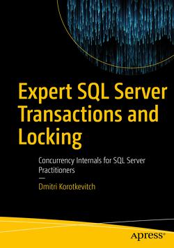 Expert SQL Server Transactions and Locking von Korotkevitch,  Dmitri
