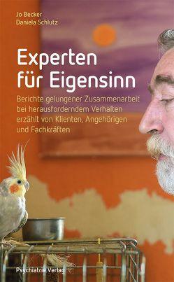 Experten für Eigensinn von Becker,  Jo, Schlütz,  Daniela
