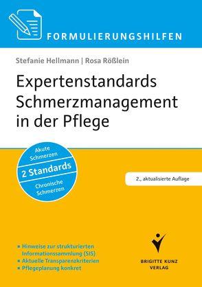 Expertenstandards Schmerzmanagement in der Pflege von Hellmann,  Stefanie, Rößlein,  Rosa