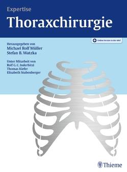 Expertise Thoraxchirurgie von Augustin,  Florian, Müller,  Michael Rolf, Watzka,  Stefan B.