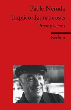 Explico algunas cosas von Ferraris,  Monika, Neruda,  Pablo, Stackelberg,  Jürgen von
