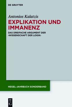 Explikation und Immanenz von Kalatzis,  Antonios