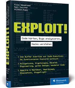 Exploit! von Gebeshuber,  Klaus, Teiniker,  Egon, Zugaj,  Wilhelm