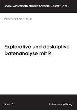 Explorative und deskriptive Datenanalyse mit R von Burkhardt,  Markus, Sedlmeier,  Peter