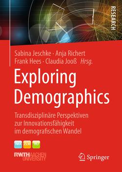 Exploring Demographics von Hees,  Frank, Jeschke,  Sabina, Jooß,  Claudia, Richert,  Anja