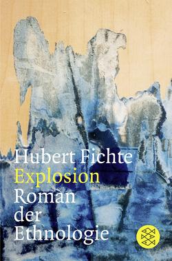Explosion von Fichte,  Hubert, Kay,  Ronald