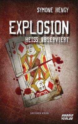 Explosion von Hengy,  Symone
