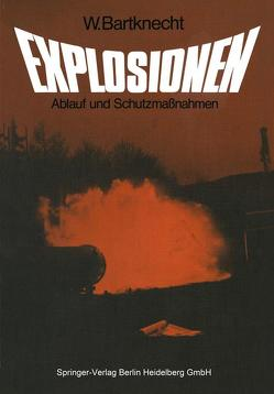 Explosionen von Bartknecht,  W., Brauer,  H.