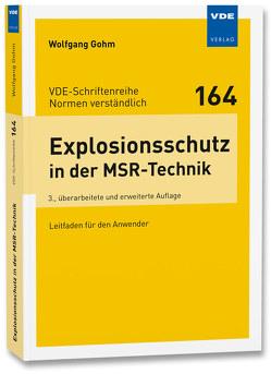Explosionsschutz in der MSR-Technik von Gohm,  Wolfgang