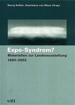 Expo-Syndrom? von Kohler,  Georg, Moos,  Stanislaus von